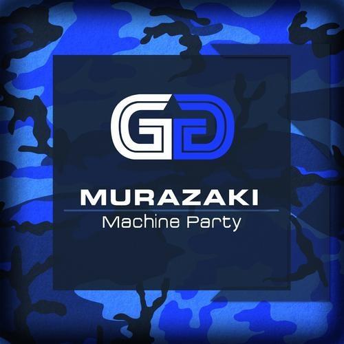 Murazaki - Machine Party (Alt. Mix)