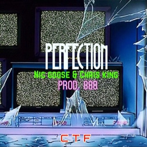Perfection (Prod. 888) ft. Chris King