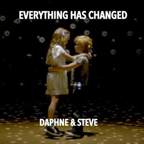 Everything has Changed Ft Daphne