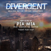 Pia Mia - Fight For You Ft. Chance The Rapper (Produced By Clams Casino) (Divergent Soundtrack)