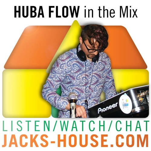 Hubert Flow Minimal House Mix from Jack's 25 Feb 2014