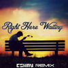 Richard Marx - Right Here Waiting (CShay Remix) **!!FREE DOWNLOAD!!**