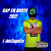 07. L-InkCognito - Contigo (DISCO RAP EN BRUTO 2012)