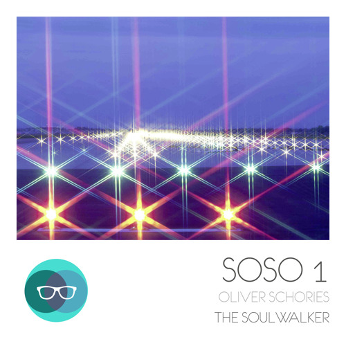 Oliver Schories - The Soulwalker (her vox) - SOSO #1 - OUT: 19.03.2014 on SOSO