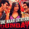 Tune+Maari+Entriyaan+(Gunday) DJ MALIK 9755400424 DEMO