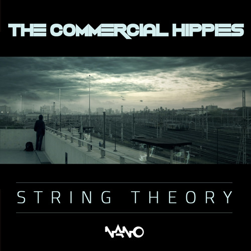 The Commercial Hippies - String Theory {FREE DOWNLOAD from nanomusic.net}