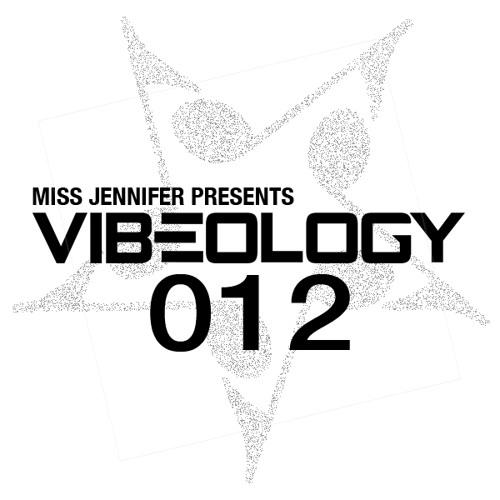 Miss Jennifer - Vibeology 012 - Live Set From Cielo, NYC: Vibeology CD Release Party (July 2013)
