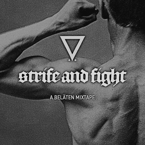 Invisible Guy and Beläten presents: Strife and Fight - an Invisible Guy mixtape!