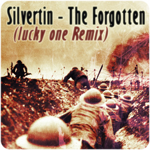 Silvertin - The Forgotten (lucky one Remix)