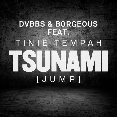 DVBBS & Borgeous Feat. Tinie Tempah - 'Tsunami (Jump)' (All About She Remix)