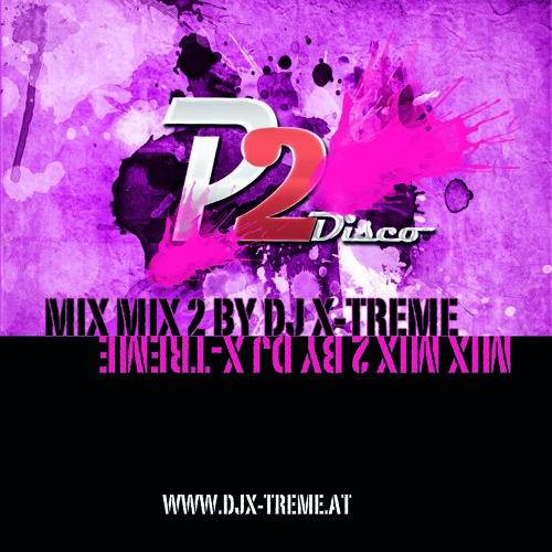 Disco P2 Mix Mix 2 by DJ X-TREME