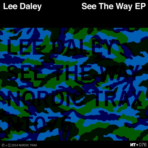 NT076 LEE DALEY - See The Way EP