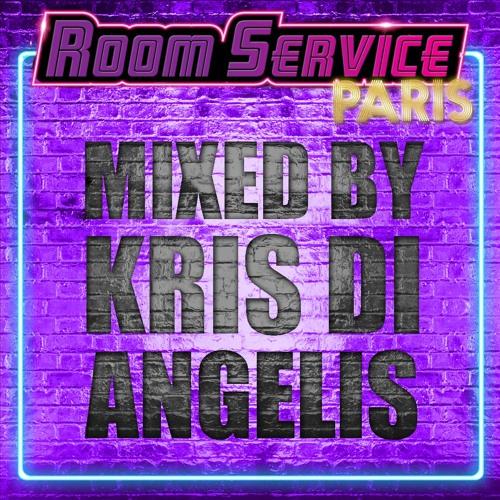 Exclusive Room Service Paris Mix - by Kris Di Angelis