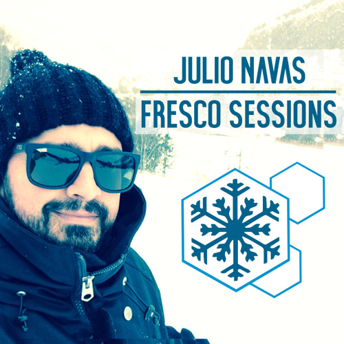 Fresco Sessions 301 By Julio Navas Guest Piek