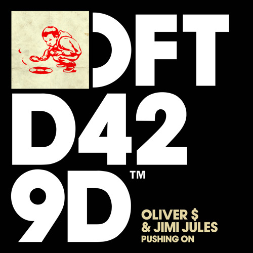 Oliver $ and Jimi Jules 'Pushing On' (Edit)