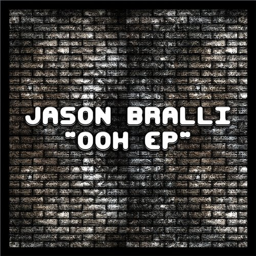 Jason Bralli  - OOh (Original PREVIEW Mix)