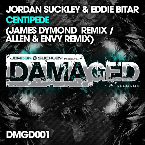 Jordan Suckley & Eddie Bitar - Centipede (Allen & Envy Remix) [Damaged / Black Hole]