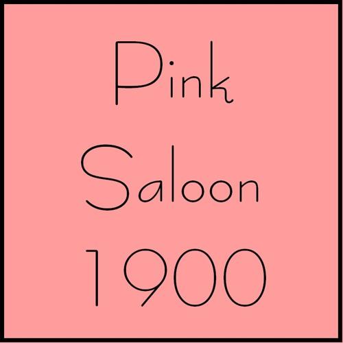 Pink Saloon 1900 / Damien Riba