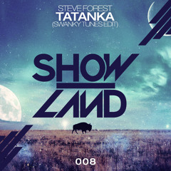 Steve Forest - Tatanka (Swanky Tunes Edit)[OUT NOW]