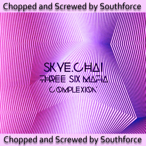 Sippin On Some Chai (Dj Complexion) [Chopped and Screwed by Southforce]