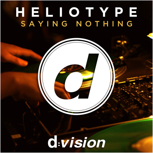Heliotype - Saying Nothing [out now on Beatport]