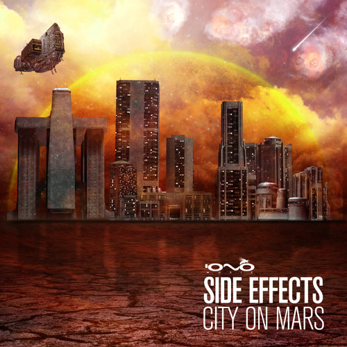 Side Effects - City On Mars [Album Preview]