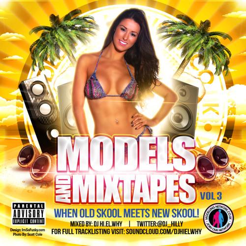 Modeling Network Mixtape Vol 3 DJ HIELWHY