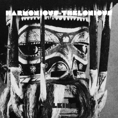 Harmonious Thelonious - Entranced