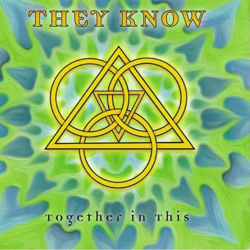THEY KNOW - Together in This Live CD