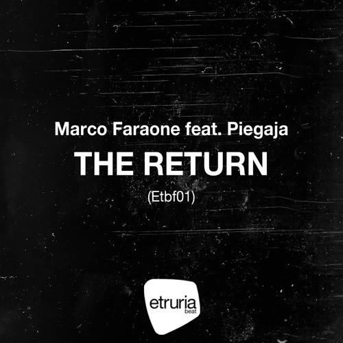 Marco Faraone feat. Piegaja - The Return