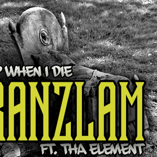"GranZlam ft ThaElement ""Sleep When I Die"""