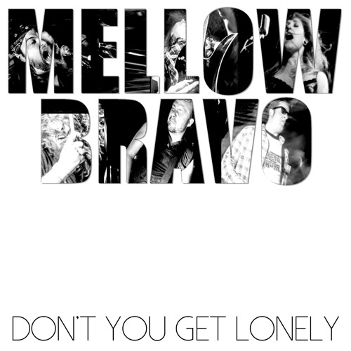 Don't You Get Lonely