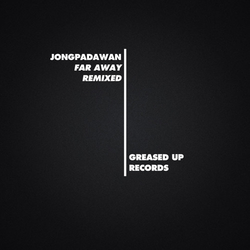 JONGPADAWAN - Closer (I Kicked A Cloud Once Remix)