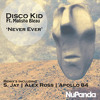 NPR031 - Disco Kid Feat Malisha Bleau - Never Ever (S. Jay Mix) *EXCLUSIVE @BEATPORT*