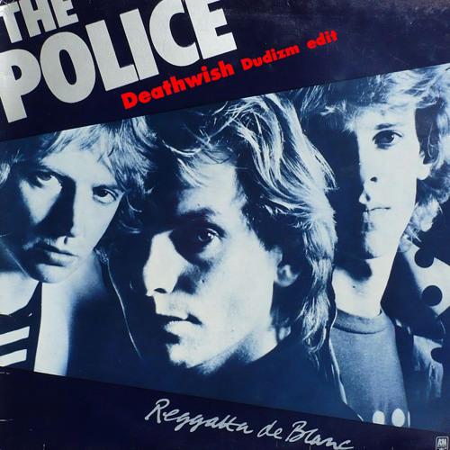 The Police - Deathwish Dudizm Edit