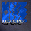 Jules Heffner - Keep Moving (Snippet)