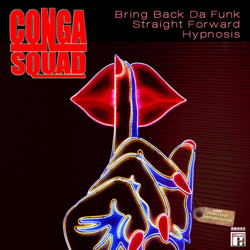 Conga Squad - Straight Forward