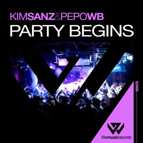 Kim Sanz & Pepo WB - Party Begins (Original Mix) // We Music Records