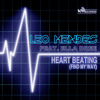 Leo Mendes feat. Ella Dree - Heart Beating (Find My Way)