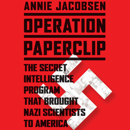 Operation Paperclip by Annie Jacobsen, Read by the Author - Audiobook Excerpt