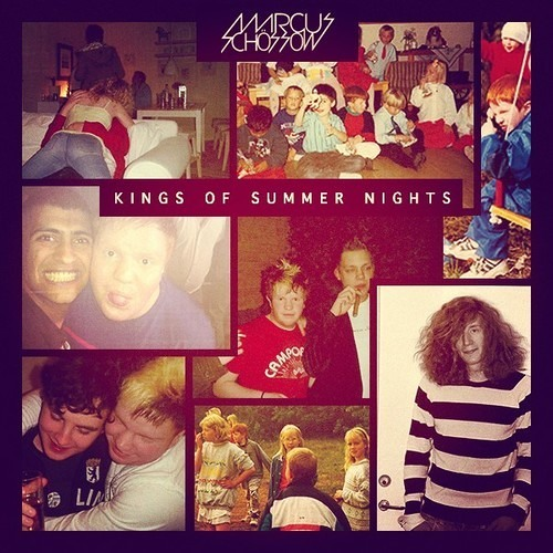 Marcus Schossow - Kings Of Summer Nights [FREE DOWNLOAD]