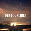 Heed The Sound Vol. 09