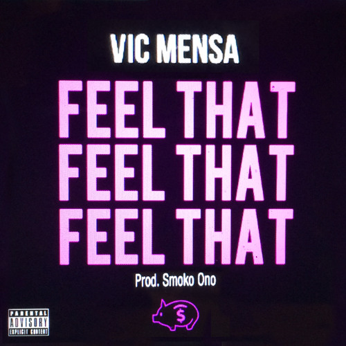 Vic Mensa - Feel That (Official)