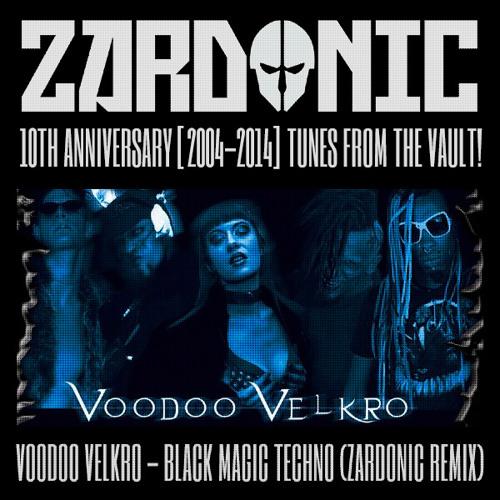 Voodoo Velkro - Black Magic Techno (Zardonic Remix) [2008]