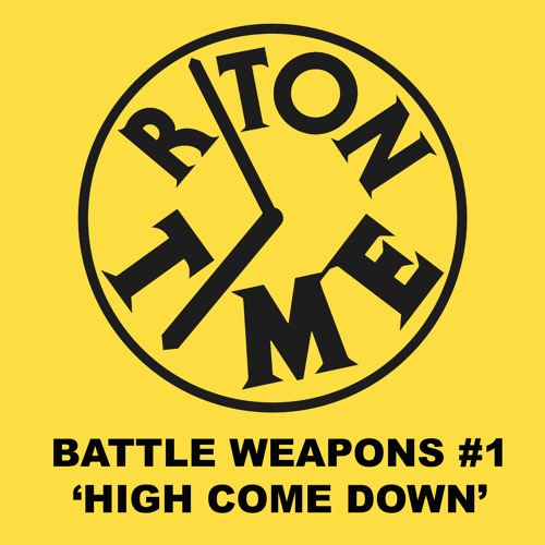 Riton Time Battle Weapons #1 'High Come Down'