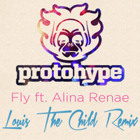Protohype - Fly feat Alina Renae (Louis The Child Remix)