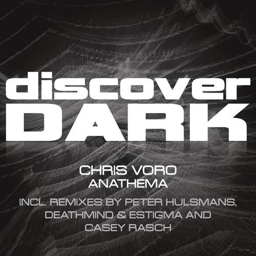 Chris Voro - Anathema (Casey Rasch Remix)