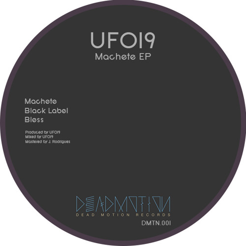Dead Motion 001 - UFO19 - Machete EP
