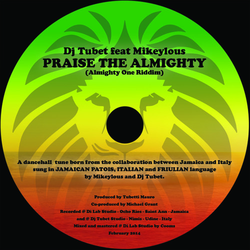 Dj Tubet feat Mikeylous - Praise the Almighty