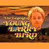 Theme Songs from The Legend of Young Larry Bird